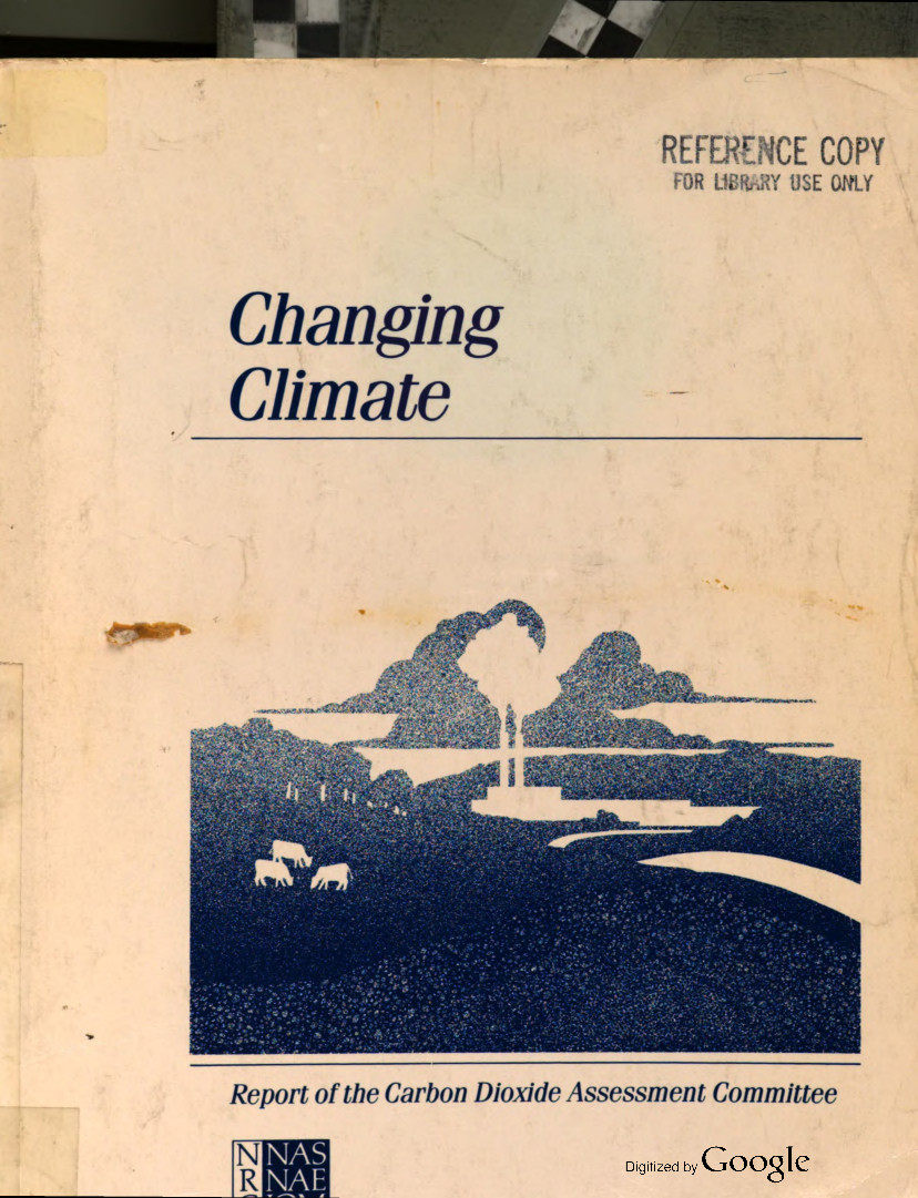 Changing Climate: Report of the Carbon Dioxide Assessment Committee.